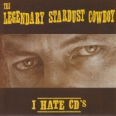 The Legendary Stardust Cowboy - I Hate CD's
