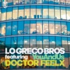 You and Us (feat. Doctor Feelx), Lo Greco Bros