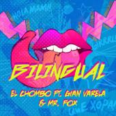 Bilingual (feat. Gian Varela & Mr. Fox)