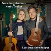 Nora Jane Struthers - Let's Just Have Supper