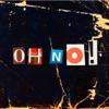 Oh No! - Single ジャケット写真