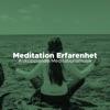 Meditation Erfarenhet - Avkopplande Meditationsmusik, Asiatiska Instrumentala Låtar, REM Sleep Inducing
