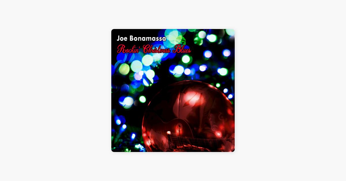 Rockin\' Christmas Blues by Joe Bonamassa on Apple Music