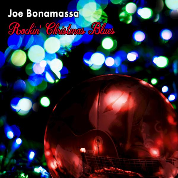 rockin christmas blues von joe bonamassa bei apple music