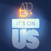 "It's On Us (Benefiting the ""It's On Us"" Campaign) - Single"