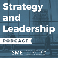 Strategy and Leadership podcast podcast