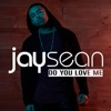 Do You Love Me - Single, Jay Sean