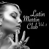 Latin Martin Club, Vol. 1