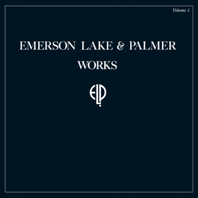 Works, Vol. 1 (2017 Remastered Version) - Emerson, Lake & Palmer