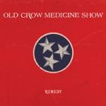 Old Crow Medicine Show - Mean Enough World