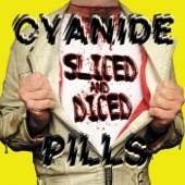 Cyanide Pills - Took Too Much