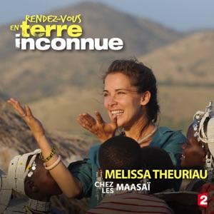Melissa Theuriau chez les Maasaï - Episode 1