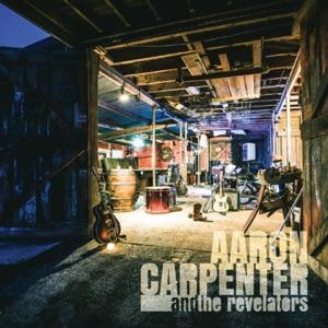 Aaron Carpenter & The Revelators - Stranger