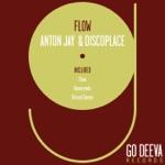 Anton Jay & Discoplace - Flow