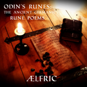 Odin's Runes: The Ancient Germanic Rune Poems