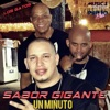 Un Minuto - Single, Sabor Gigante