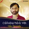 Celebrating Melody with Uday Mazumdar Single