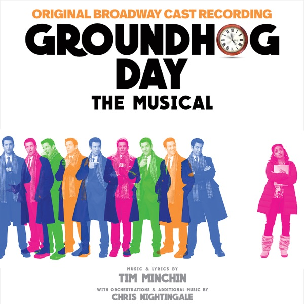 Groundhog Day The Musical (Original Broadway Cast Recording)