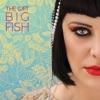 The Gift - Big Fish (Radio Edit)