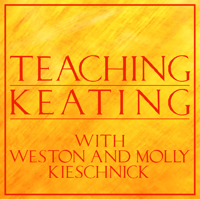 Teaching Keating with Weston and Molly Kieschnick podcast