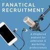 Fanatical Recruitment Podcast