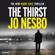 Jo Nesbø - The Thirst: Harry Hole, Book 11 (Unabridged)
