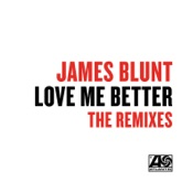 Love Me Better (Remixes) - Single