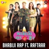 Bhabiji Rap Song feat Raftaar Single