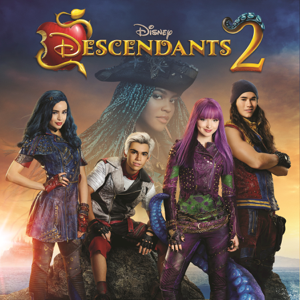 Descendants 2 (Original TV Movie Soundtrack) - Various Artists