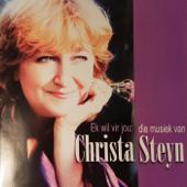 Ek Wil Vir Jou: Die Musiek Van Christa Steyn