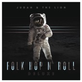 Judah & the Lion - Going To Mars