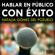 Natalia Gomez del Pozuelo - Hablar en Público con Exito [Speak in Public with Success] (Unabridged)