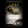 Lynne Olson - Last Hope Island: Britain, Occupied Europe, and the Brotherhood That Helped Turn the Tide of War (Unabridged)  artwork