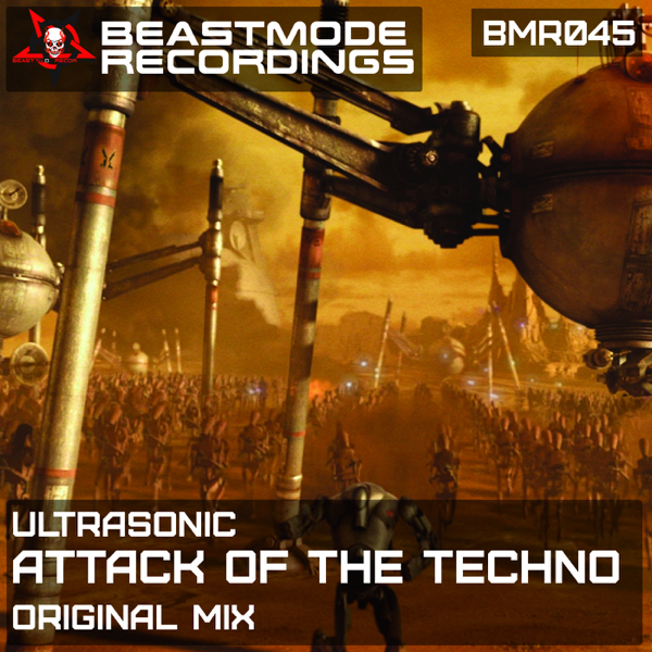 Attack of the Techno - Single by Ultra-Sonic