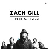 Zach Gill - The World Is New (Ode To the Father of a Teenage Daughter)