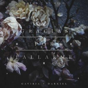 Gracias por Fallarme (feat. Gaviria & Darkiel) - Single Mp3 Download