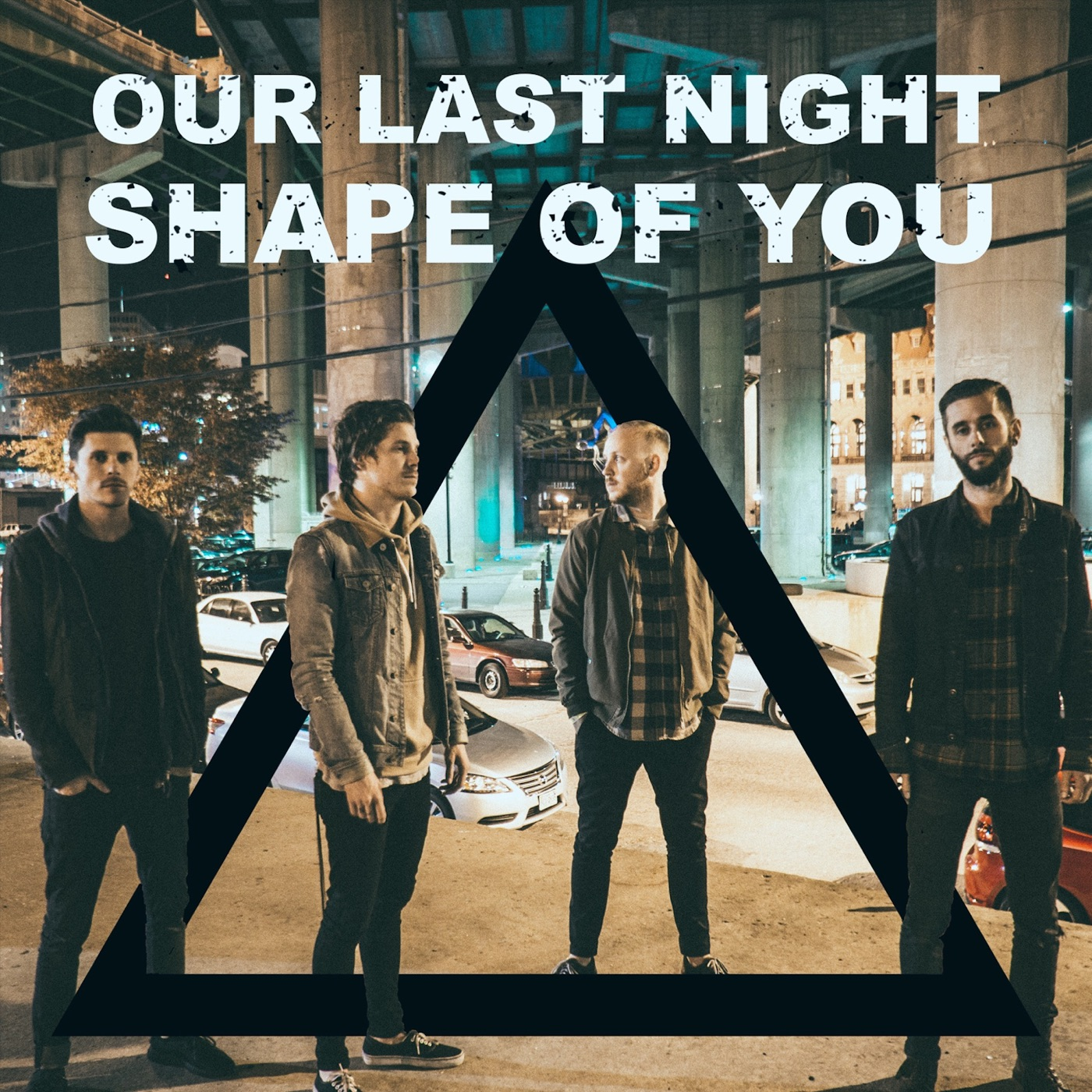 Our Last Night - Shape of You [single] (2017)