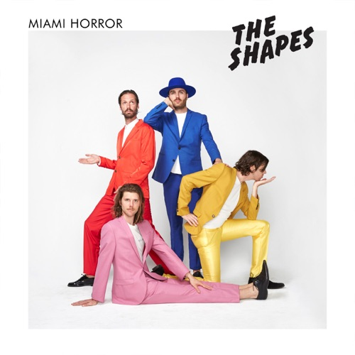 Miami Horror - The Shapes - EP