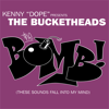 The Bomb (These Sounds Fall Into My Mind) - EP - The Bucketheads