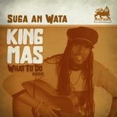 King Mas - Suga an Wata