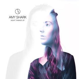 Night Thinker – EP – Amy Shark