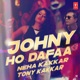 Johny Ho Dafaa Single