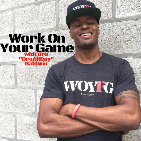 Work On Your Game: Build Discipline, Confidence and Mental Toughness For Sports, Business & Life