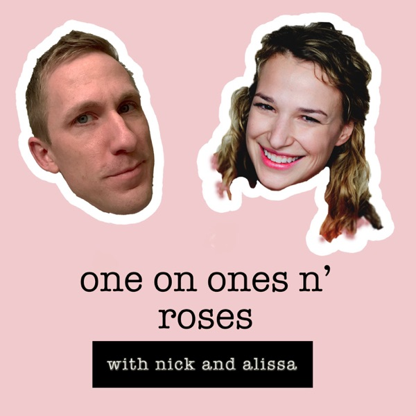 One on Ones N' Roses: A Bachelor Podcast