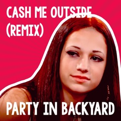 Cash Me Outside Remix Single Album Free Download