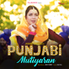 Punjabi Mutiyaran - Jasmine Sandlas