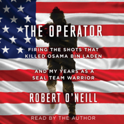 Download The Operator: Firing the Shots That Killed Osama Bin Laden and My Years as a SEAL Team Warrior (Unabridged) Audio Book