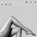 Betty Who - Beautiful (feat. Superfruit)