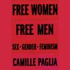 Free Women, Free Men: Sex, Gender, Feminism (Unabridged) - Camille Paglia