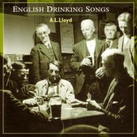 A.L. Lloyd - English Drinking Songs artwork